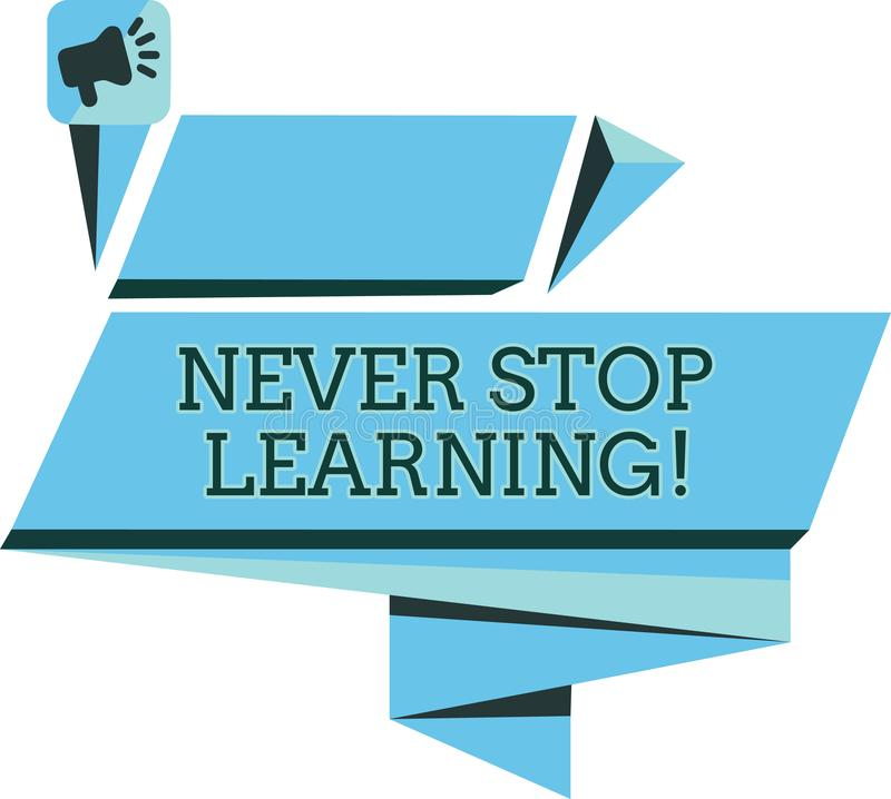 Handskrifttext stoppar aldrig att lära Begreppsbetydelsen fortsätter för att förbättra och bemyndiga dina gränser vektor illustrationer