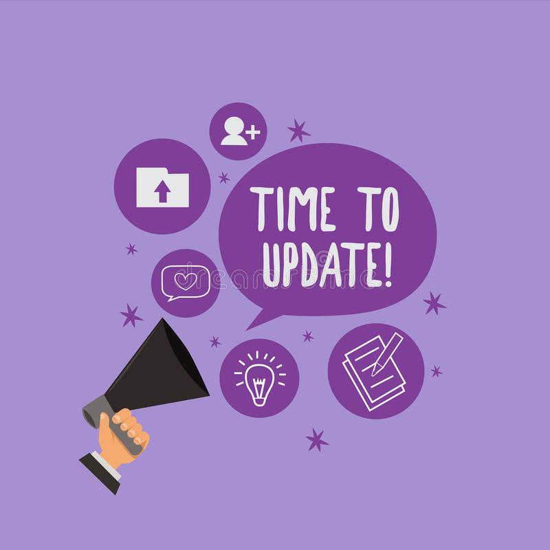 Handskrifttext Tid som ska uppdateras Begreppsbetydelse som förbättrar programvara eller produkten med nyare bättre version royaltyfri illustrationer