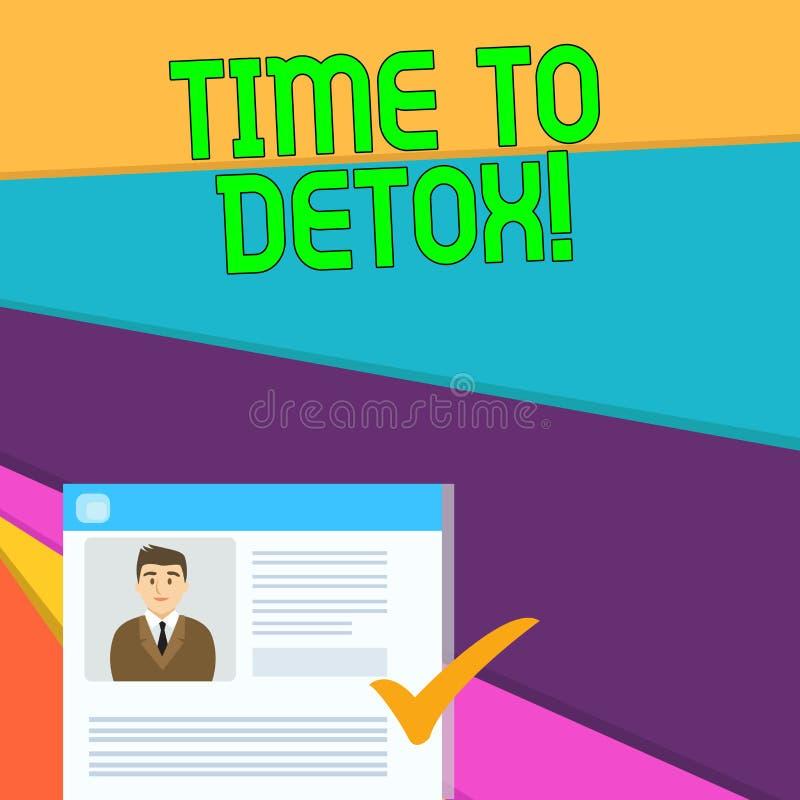 Handskrifttext Tid till detoxen Begreppsbetydelse, när du renar din kropp av toxin eller att stoppa att konsumera drogprogram vektor illustrationer