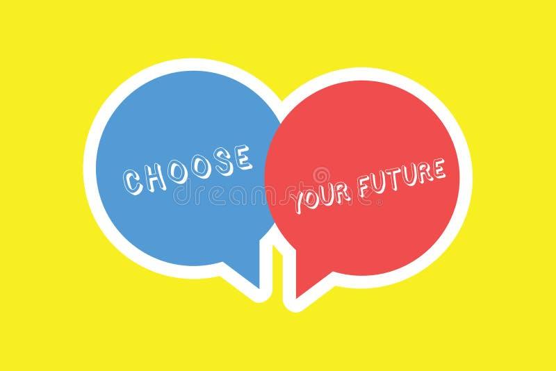 Handskrifttext väljer din framtid Begreppet som menande val gör i dag, ska definiera resultatet av i morgon vektor illustrationer