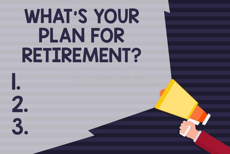 Handskrifttext vad S ditt plan för Retirementquestion Begreppsbetydelsen tänkte några plan, när du växer den gamla handen vektor illustrationer