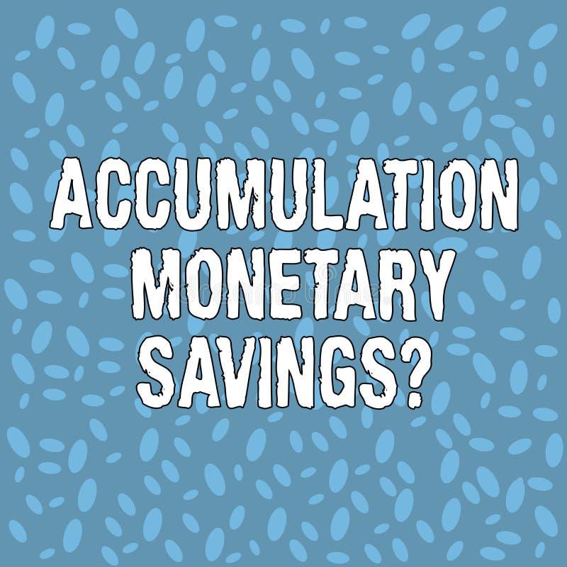 Handskrifttextackumulation monetära Savingsquestion Begrepp som betyder förhöjning i olik halvton för finansiella tillgångar royaltyfri illustrationer