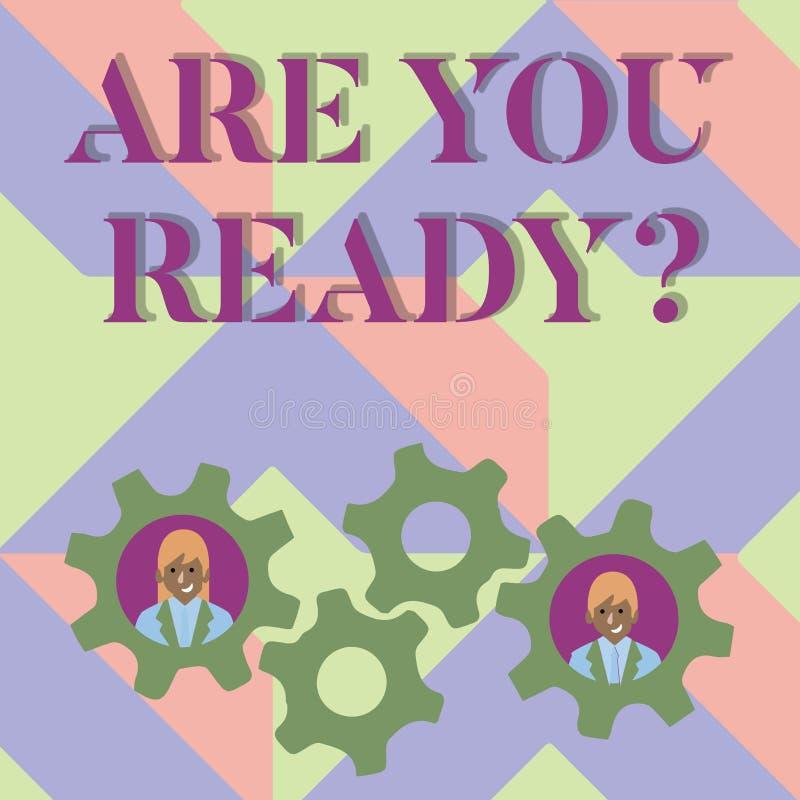 Handskrifttexthandstil är dig Readyquestion Begreppsbetydelsen är medveten förberedd motiverad varnad beredskap stock illustrationer