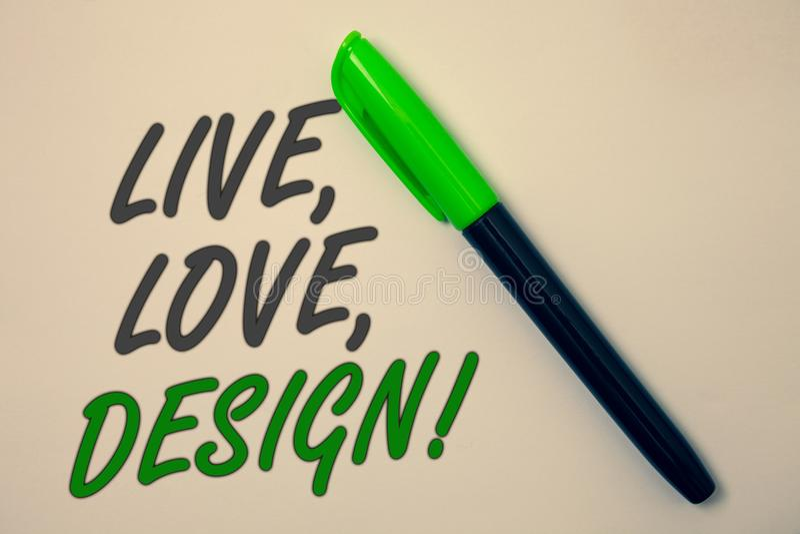 Handskrifttexthandstil bor, älskar, planlägger Motivational appell Begreppsbetydelsen finns mjukhet skapar passionDesire Ideas me royaltyfria bilder