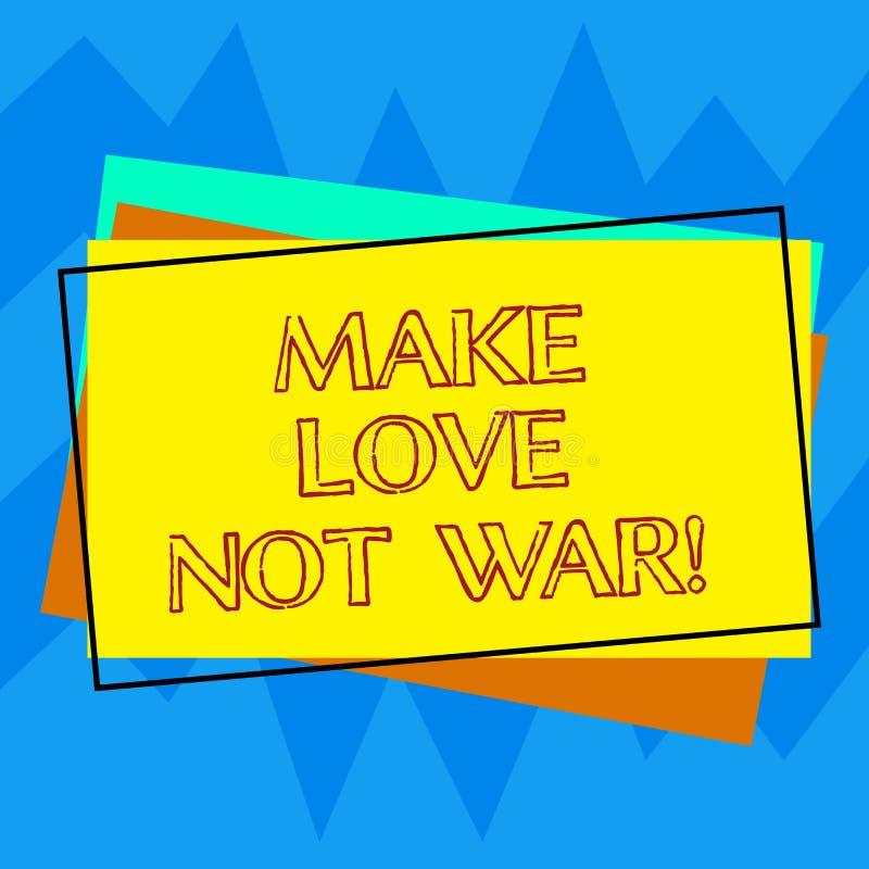 Handskrifttexthandstil gör krig för förälskelse inte Begreppsbetydelsen slåss inte mot varandra har fred och affektion stock illustrationer