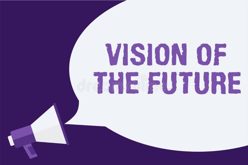 Handskrifttextvision av framtiden Begreppsbetydelse som ser något framåt en klar handbok av handlingmegafonen vektor illustrationer