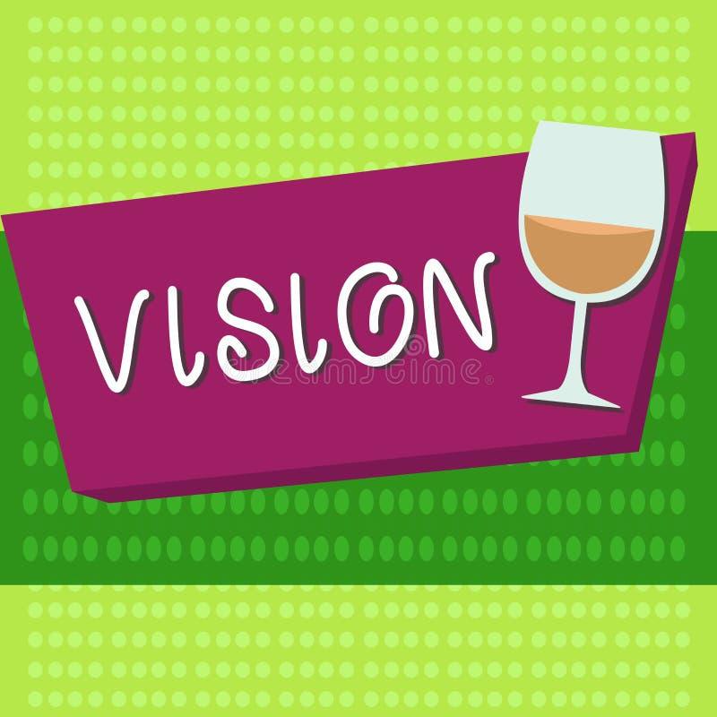 Handskrifttextvision Begreppsbetydelse som är i stånd till att se den sakliga inspirationplanläggningen för framtid stock illustrationer