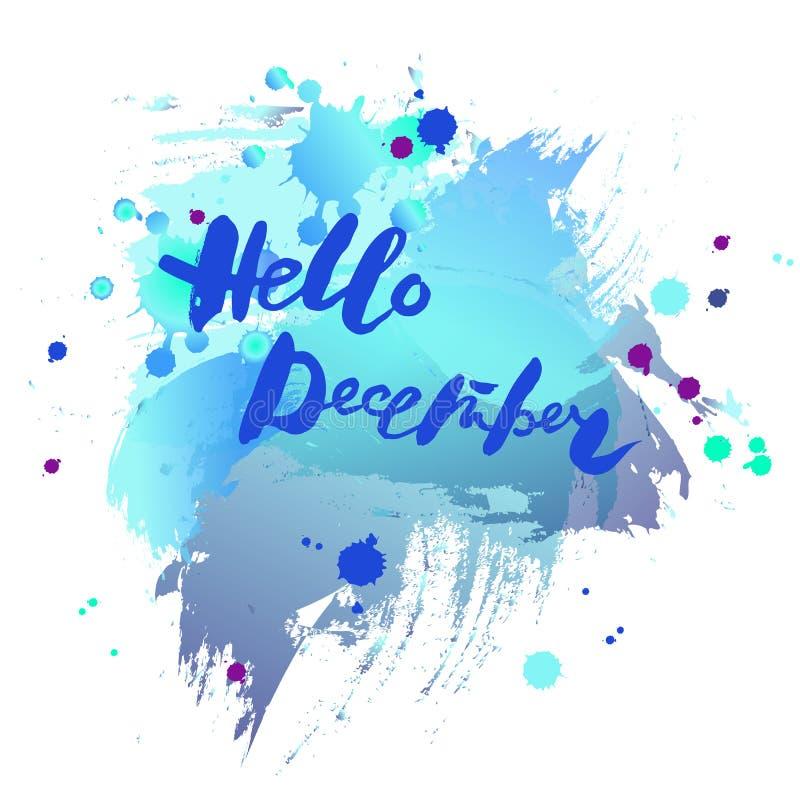 Handskriven modern märka Hello December på bakgrund för vattenfärgefterföljdblått stock illustrationer