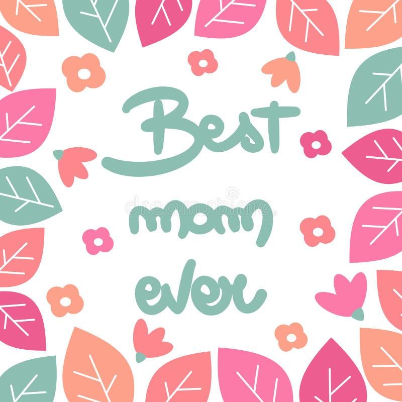 Handskrivet citationstecken för gullig vektormors dag som märker den bästa mamman som hälsar någonsin kortet med blommor och sido stock illustrationer