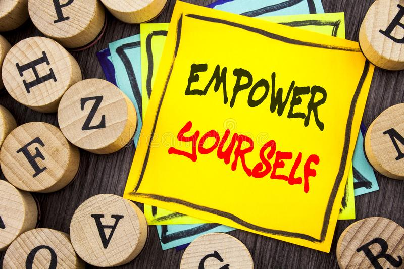 Handwriting Announcement text showing Empower Yourself. Business photo showcasing Positive Motivation Advice For Personal Developm vector illustration