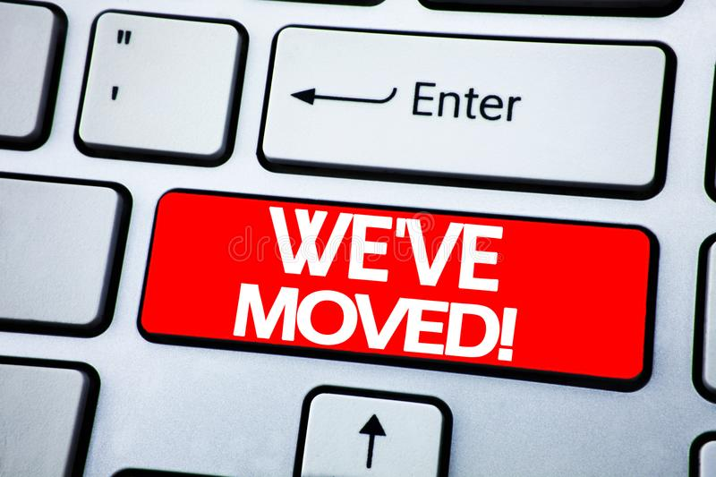 Handwriting Announcement text showing We Have Moved. Business concept for Company Changing Place written on red key on the keybord stock photo