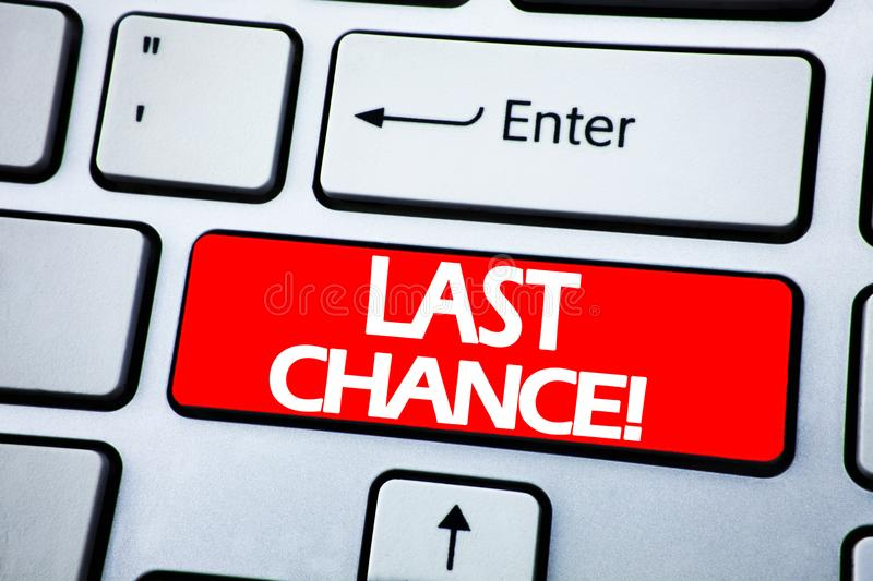 Handwriting Announcement text showing Last Chance. Business concept for Deadline Time Ending written on red key on the keybord ba royalty free stock photos