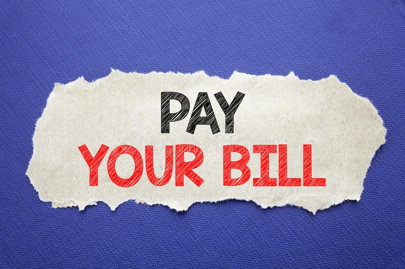 Handwriting Announcement text showing Pay Your Bill. Business concept for Payment for Goverment Written on note paper with black b. Handwriting Announcement text royalty free stock photos