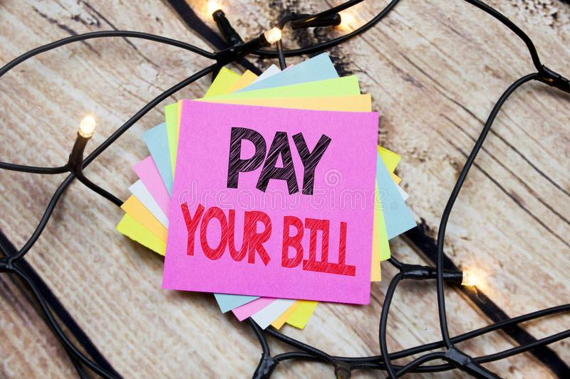 Handwriting Announcement text showing Pay Your Bill. Business concept for Payment for Goverment written on sticky note with copy s. Handwriting Announcement text royalty free stock image