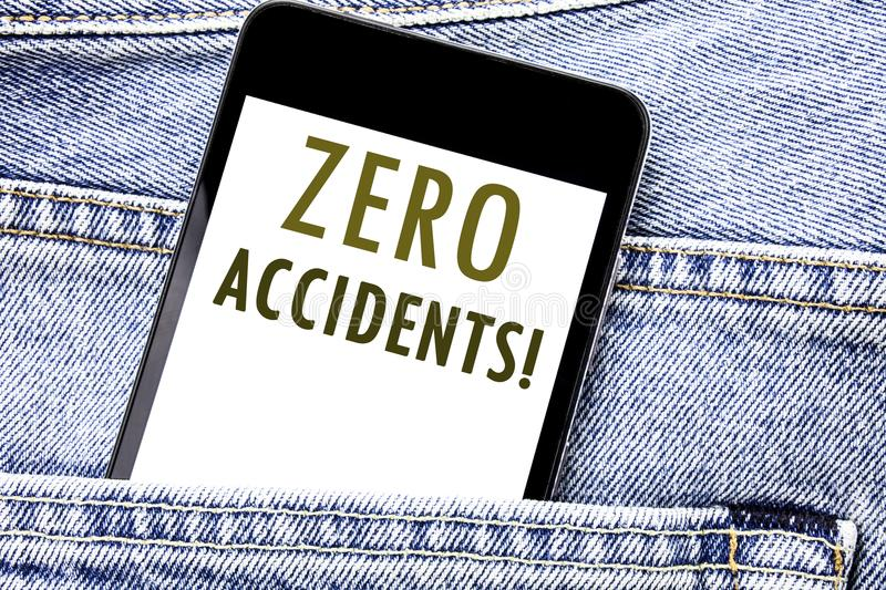 Handwriting Announcement text showing Zero Accidents. Business concept for Safety At Work Hazard Written phone mobile phone, cellp. Hone placed in man front royalty free stock image