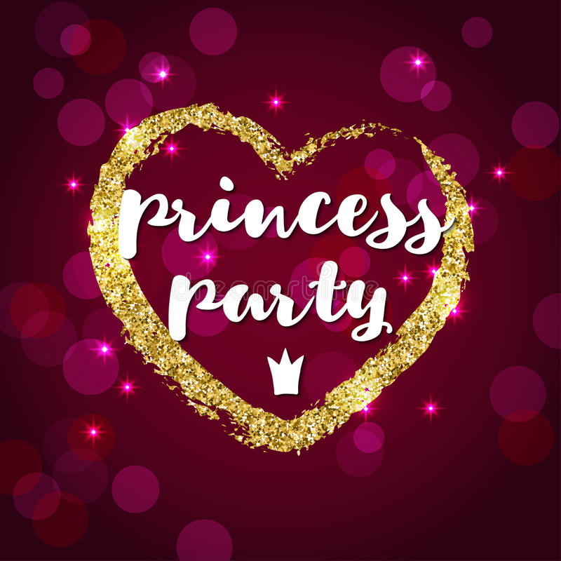 Handwriting inscription Princess party and golden glitter heart on burgundy background. stock illustration