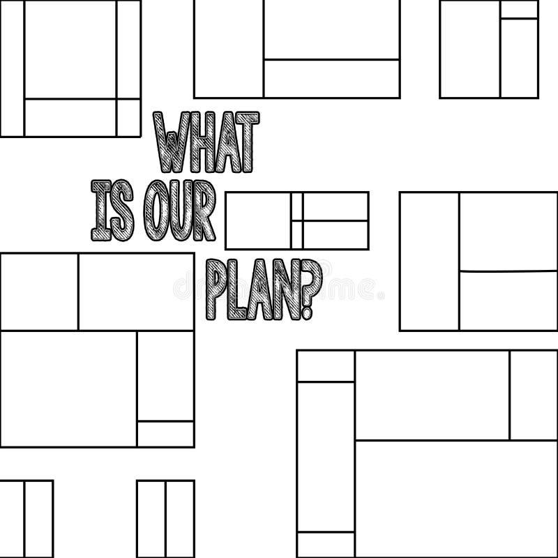 Handwriting tekst Co Jest Nasz Planquestion Pojęcia znaczenia misja Zamierza agendy Strategize Brainstorming ilustracja wektor