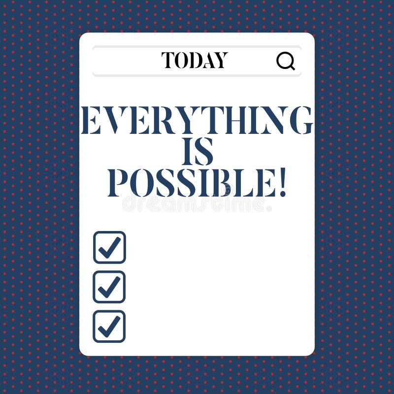 Handwriting tekst Everything Jest Ewentualny Pojęcie znaczy Wszystko ty myśleć lub sen może zostać prawdziwy Optymistycznie ilustracji