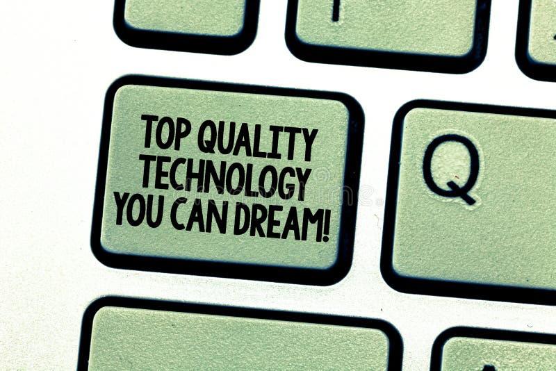 Handwriting tekst pisze Odgórnej ilości technologii Ty Możesz Marzyć Pojęcie znaczy Najlepszy nowożytne technologiczne cechy obrazy royalty free