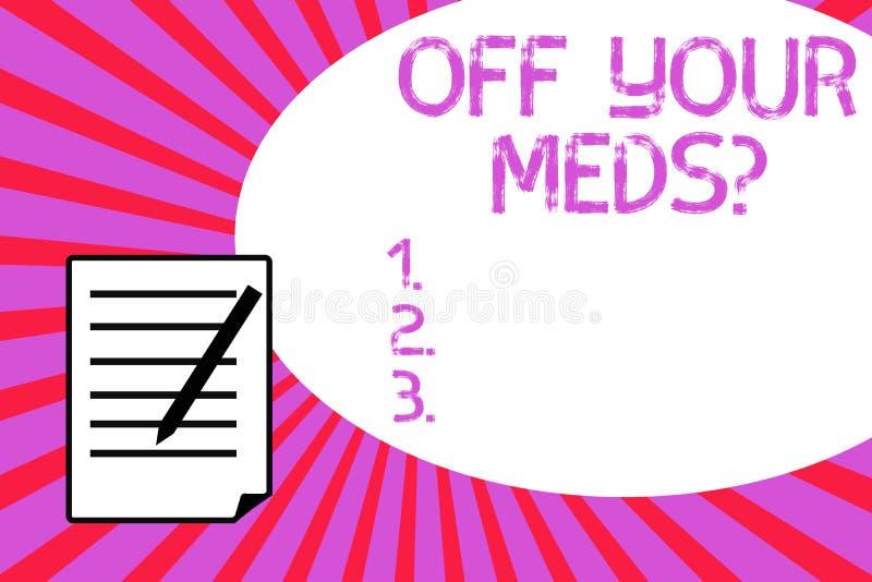 Handwriting tekst pisze Z Twój Meds pytania Pojęcia znaczenie Zatrzymuje użycie przepisuje lekarstwa ilustracji