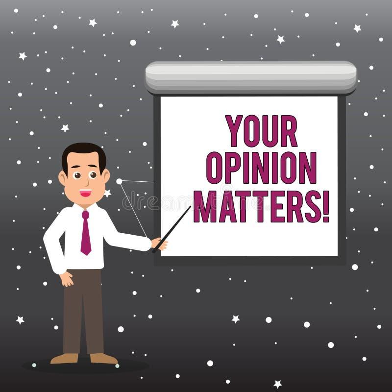 Handwriting tekst Twój opinii sprawy Pojęcia znaczenia klienta informacje zwrotne przeglądy są znacząco mężczyzną w krawata Opowi ilustracji