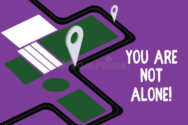 Handwriting tekst Ty no Jesteś Samotny Pojęcia znaczenia ofiary pomocy poparcia pomocy współpracy firmy mapa drogowa ilustracji