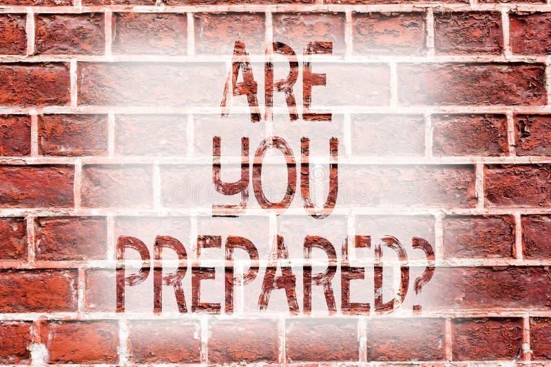 Handwriting teksta pisać Jest Tobą Preparedquestion Pojęcia znaczenia przygotowania gotowości oceny Gotowy cenienie ilustracja wektor