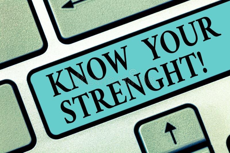 Handwriting teksta pisać Zna Twój siłę Pojęcia znaczenia identyfikowania ilość lub stan być silny przy klawiaturą ilustracja wektor