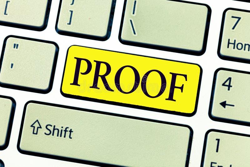 Handwriting teksta writing dowód Pojęcia znaczenia dowód lub argument ustanawia fact lub prawdę oświadczenie obraz stock