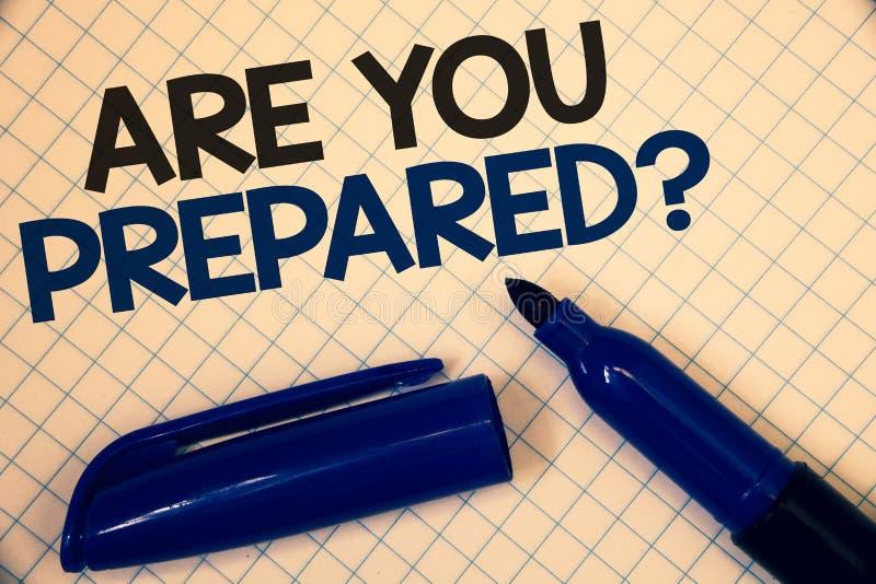 Handwriting teksta writing Jest Tobą Przygotowywający pytanie Pojęcie znaczy Przygotowywającego przygotowanie gotowości oceny Sza ilustracja wektor