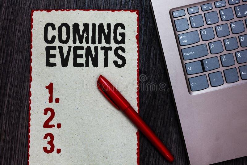 Handwriting teksta writing Nadchodzący wydarzenia Pojęcia znaczenie Zdarza się wkrótce Nadchodzącego Projektowego spotkanie Nadch zdjęcia royalty free