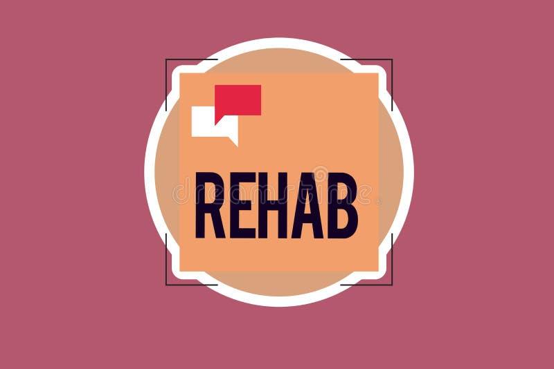 Handwriting teksta writing Rehab Pojęcia znaczenia kursowy traktowanie dla leka alkoholu zależności typowo przy mieszkaniowym ilustracji