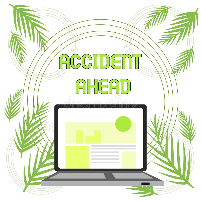 Handwriting text Accident Ahead. Concept meaning Unfortunate event Be Prepared Detour Avoid tailgating Open Modern. Handwriting text Accident Ahead. Conceptual vector illustration