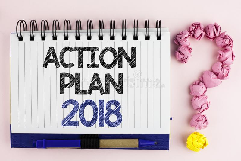 Handwriting text Action Plan 2018. Concept meaning to do list in new year New year resolution goals Targets written on Notebook Bo. Handwriting text Action Plan royalty free stock images
