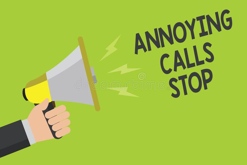 Handwriting text Annoying Calls Stop. Concept meaning Prevent spam phones Blacklisting numbers Angry caller Announcement symbol sp. Eaker alarming warning stock illustration