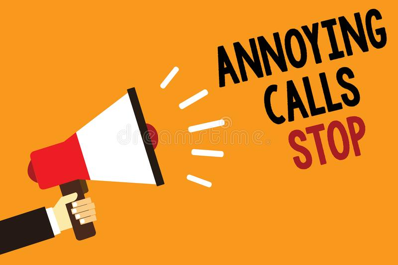 Handwriting text Annoying Calls Stop. Concept meaning Prevent spam phones Blacklisting numbers Angry caller Symbol alarming warnin. G announcement speaker signal royalty free illustration
