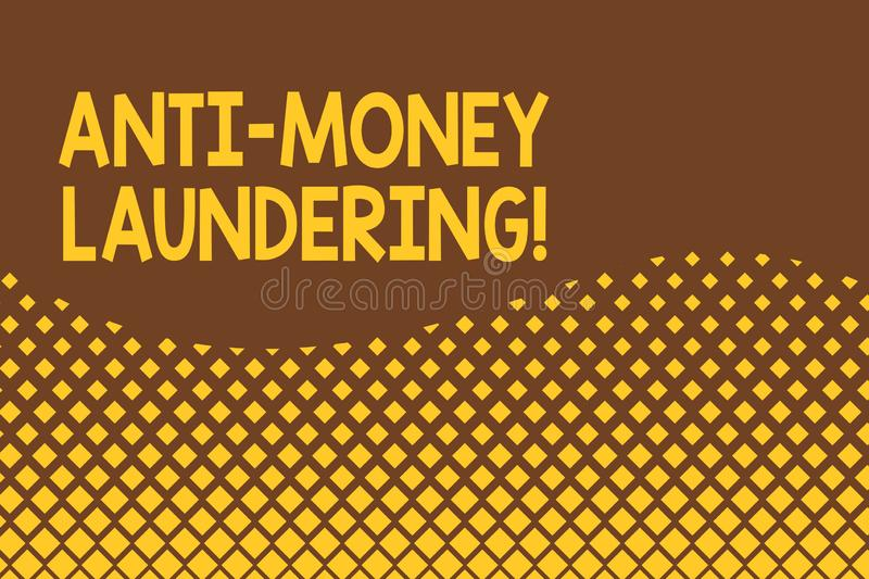 Handwriting text Anti Money Laundering. Concept meaning regulations stop generating income through illegal actions. Handwriting text Anti Money Laundering stock illustration