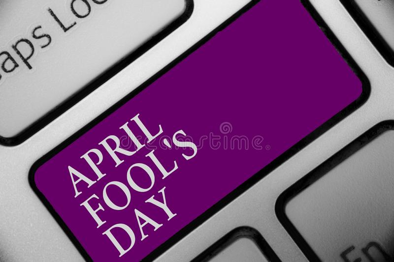 Handwriting text April Fool s is Day. Concept meaning Practical jokes humor pranks Celebration funny foolish Keyboard. Button hit key type message office work royalty free stock photos
