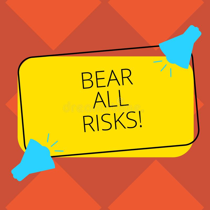 Handwriting text Bear All Risks. Concept meaning Be aware of all things that can go wrong Financial protection Two. Megaphone with Sound icon on Blank Color stock illustration