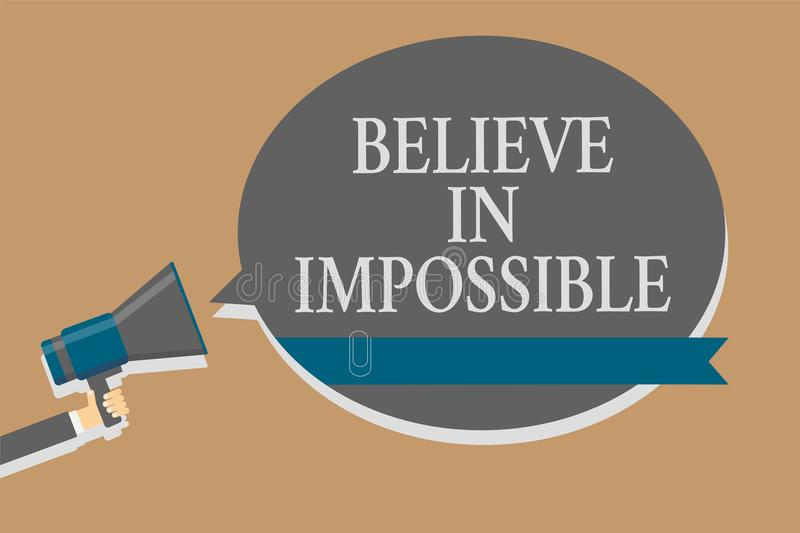 Handwriting text Believe In Impossible. Concept meaning You can do it everything is possible Work hard Grey colour sound speaker m royalty free illustration