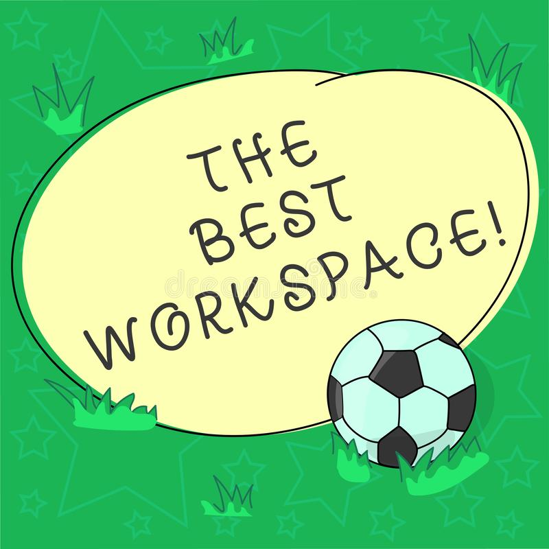 Handwriting text The Best Workspace. Concept meaning space in which to work with internet and good tools Soccer Ball on the Grass royalty free illustration