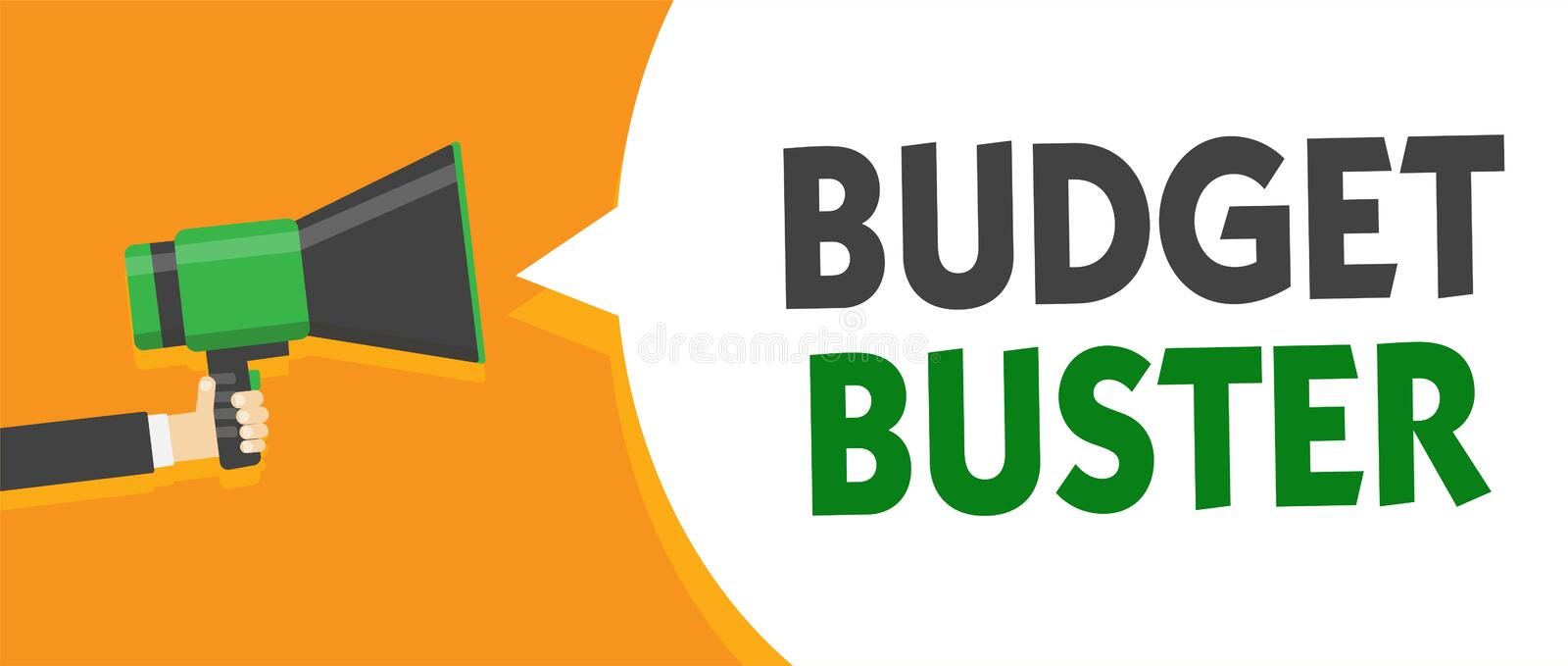 Handwriting text Budget Buster. Concept meaning Carefree Spending Bargains Unnecessary Purchases Overspending Man holding megaphon. E loudspeaker speech bubble vector illustration