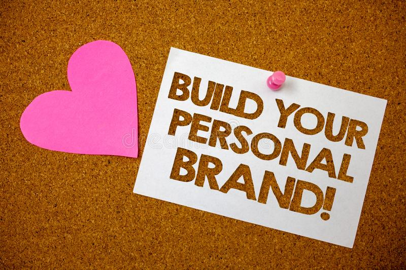 Handwriting text Build Your Personal Brand Motivational Call. Concept meaning creating successful company Hart love pink brown bac. Kground love lovely thoughts stock photography
