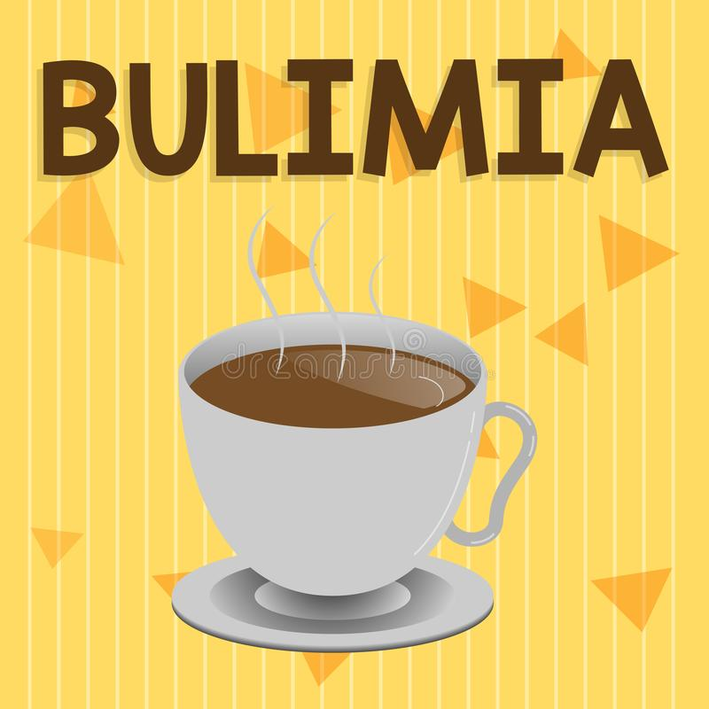 Handwriting text Bulimia. Concept meaning Extreme obsession of getting overweight Emotional disorder.  stock illustration