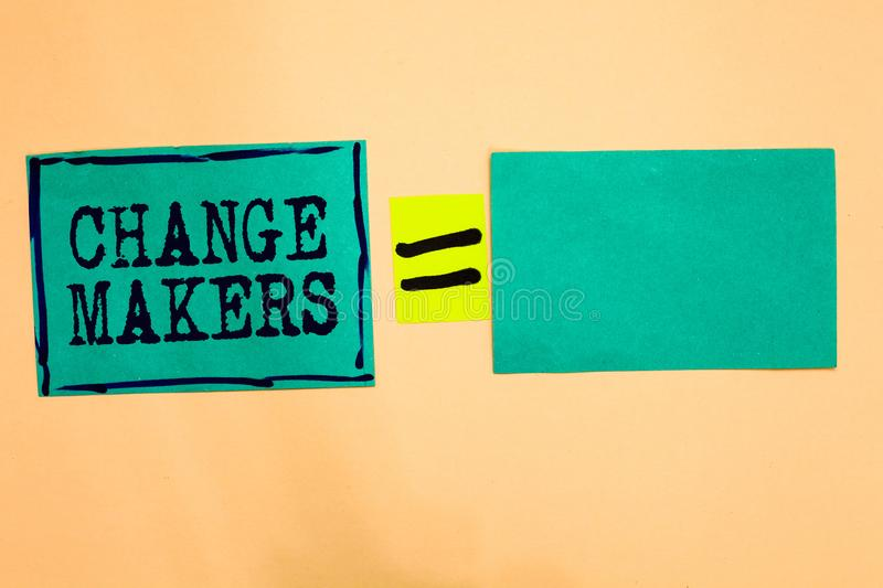 Handwriting text Change Makers. Concept meaning Young Turk Influencers Acitivists Urbanization Fashion Gen X Turquoise. Paper notes reminders equal sign royalty free stock photos