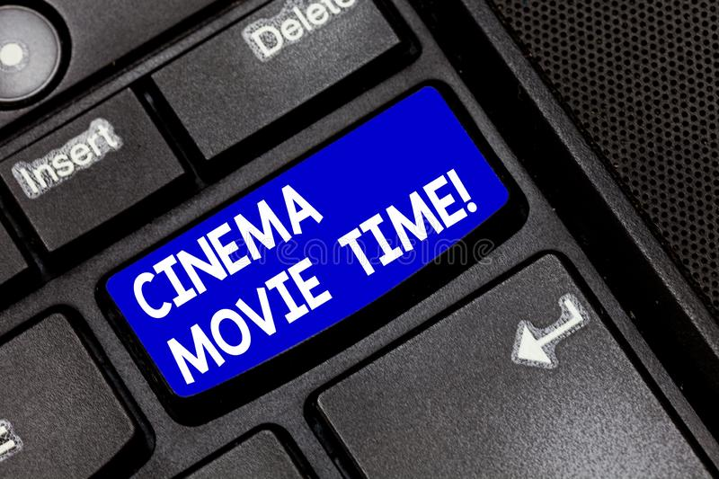 Handwriting text Cinema Movie Time. Concept meaning which entertainment such showing movie scheduled to start Keyboard. Key Intention to create computer message royalty free stock photos
