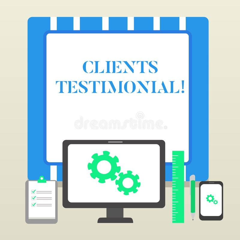 Handwriting text Clients Testimonial. Concept meaning Formal Statement Testifying Candid Endorsement by Others Business. Handwriting text Clients Testimonial royalty free illustration