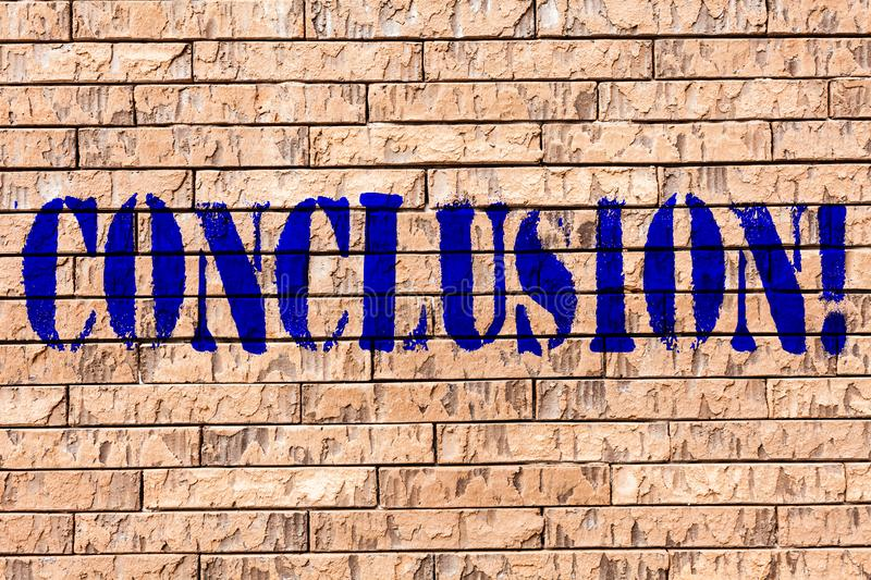 Handwriting text Conclusion. Concept meaning Results analysis Final decision End of an event or process Brick Wall art. Handwriting text Conclusion. Conceptual royalty free illustration
