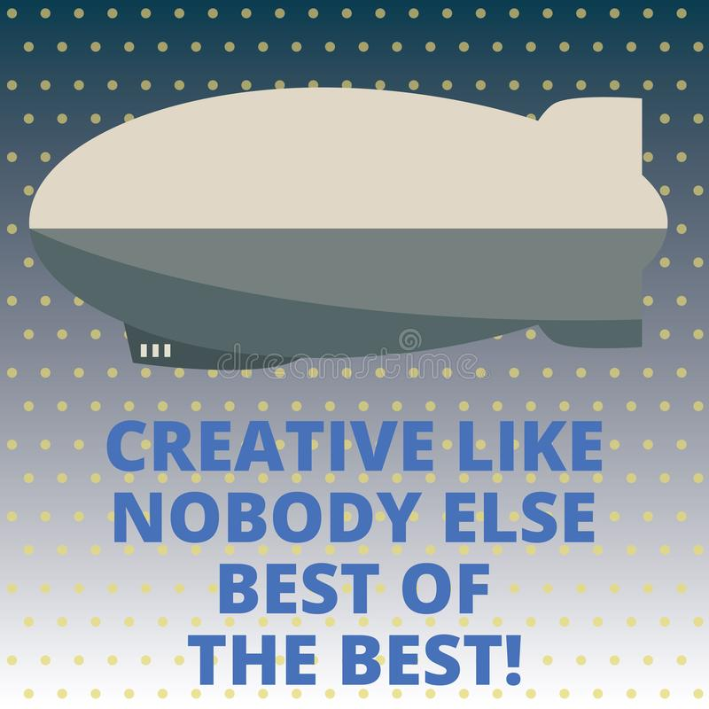Handwriting text Creative Like Nobody Else Best Of The Best. Concept meaning High quality creativity Torpedo Missile above a blank. Rectangular Shape form for royalty free stock images