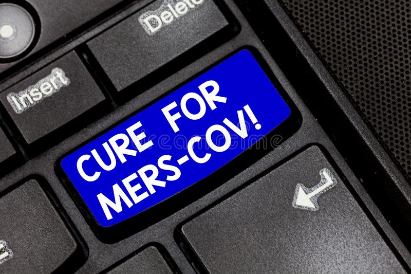 Handwriting text Cure For Mers Cov. Concept meaning viral respiratory illness that first reported Saudi Arabia Keyboard stock photos